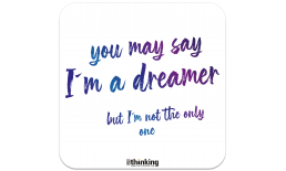 you may say I´m a dreamer but I´m not the only one 142 x 142 3007EH_imADreamer_A5X142x142.png